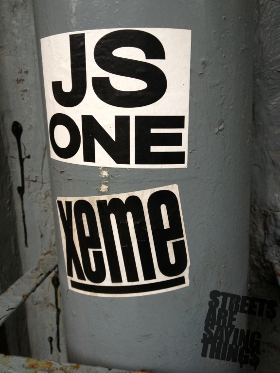 Xeme and JS One Sticker bombing